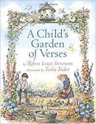 """A Child's Garden of Verses"" by Robert Louis Stevenson, Illustrated by Tasha Tudor (Originally published in 1885; still in print today)"