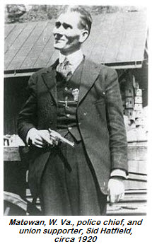 Sid Hatfeild would be assassinated by Baldwin-Felts agents before his trial after the events of Matewan Massacre