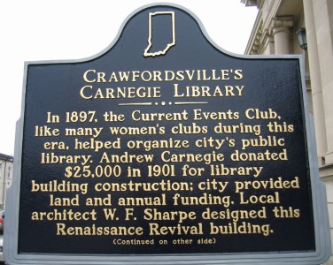 This historical marker was dedicated in 2009 and recognized the library's status as the first Carnegie library in Indiana.