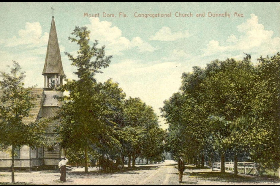The Congregational Church of Mount Dora is shown on a postcard when Donnelly Street was just a dirt trail