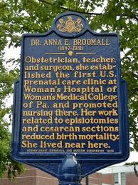 This is a picture of the historical marker dedicated to Dr. Anna E. Broomall located in Delaware County, PA. It lists her accomplishments as a doctor and is located near her home.