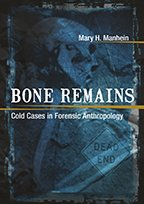 Bone Remains: Cold Cases in Forensic Anthropology by Mary Manhein. There is a chapter on the LASM mummy. Click the link below to learn more about this book.