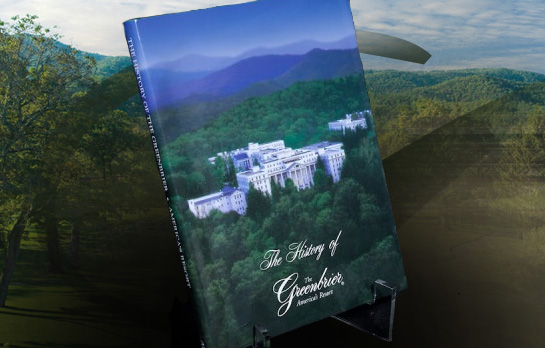Robert S. Conte, The History of The Greenbrier: America's Resort-click the link below for more information about this book
