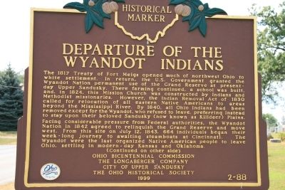 Historical Marker in Upper Sandusky, Ohio, commemorating the removal of the Wyandot from the region