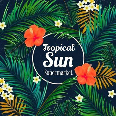Tropical Sun Supermarket