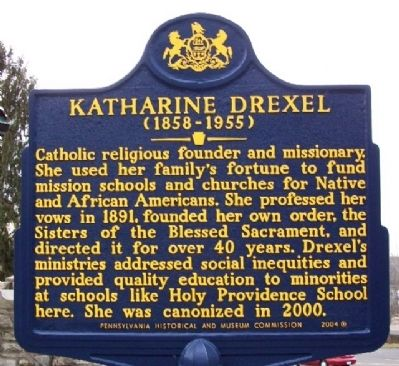 Katharine Drexel Historical Marker, By William Fischer, Jr., January 29, 2010
