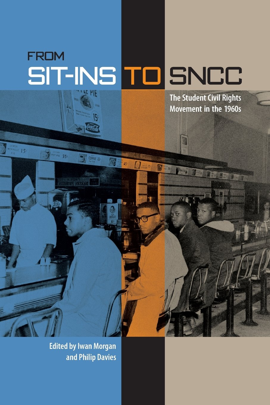 From Sit-Ins to SNCC: The Student Civil Rights Movement in the 1960s-Click the link to learn more about this book