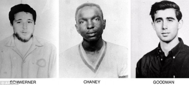 James Chaney 19, Andrew Goodman 19 and Mickey Schwerner 25