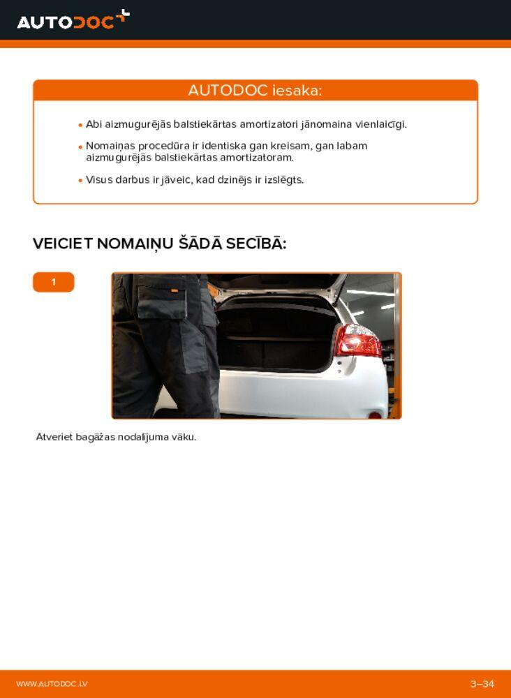 Kā veikt nomaiņu: 1.4 D-4D (NDE150_) Toyota Auris e15 Amortizators