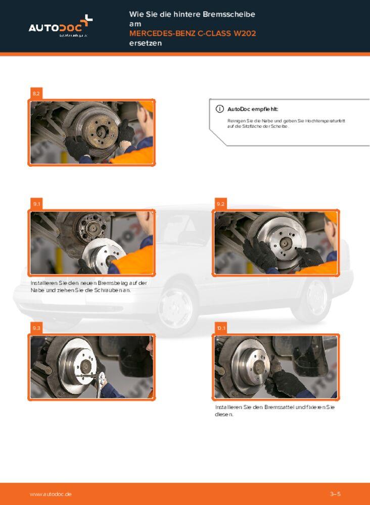 Wie der Wechsel durchführt wird: Bremsscheiben Mercedes W202 C 180 1.8 (202.018) C 250 2.5 Turbo Diesel (202.128) C 220 D 2.2 (202.121) tauschen
