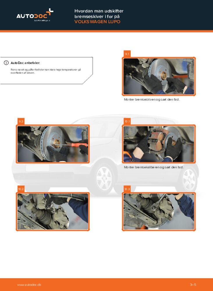 Hvordan man udfører udskiftning af: Bremseskiver på 1.2 TDI 3L VW Lupo 6x1