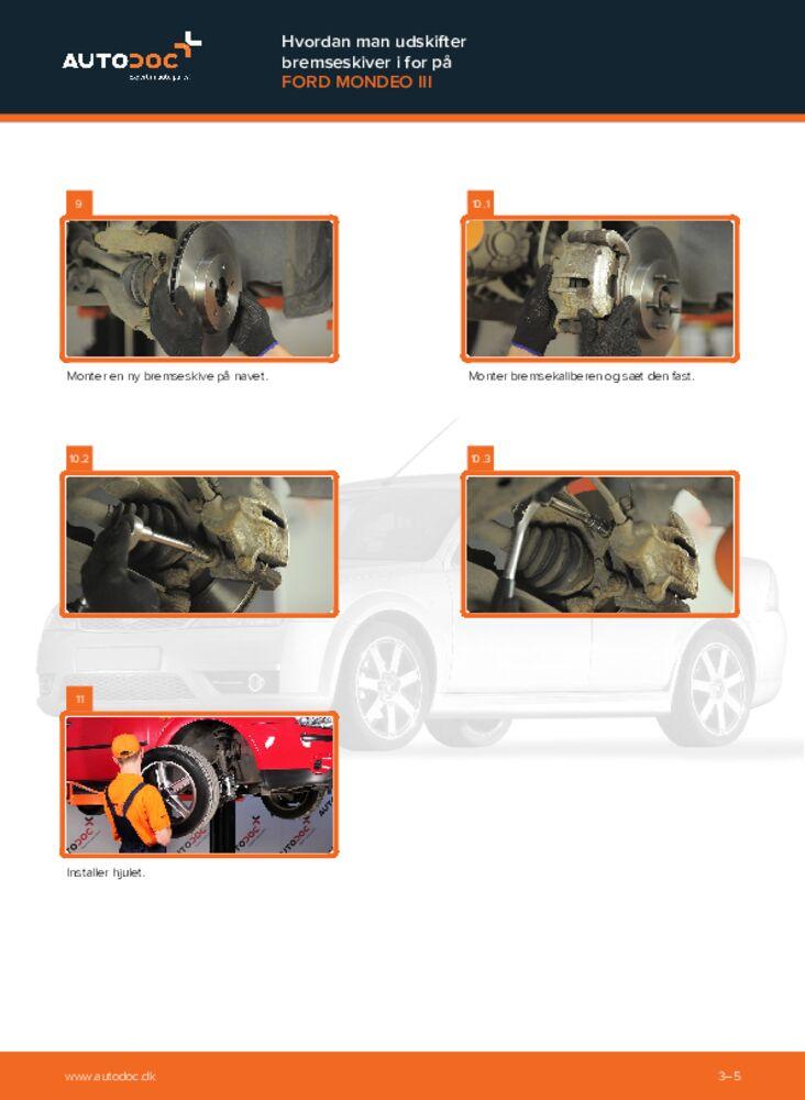 Hvordan man udfører udskiftning af: Bremseskiver på 2.0 TDCi Ford Mondeo mk3 Sedan