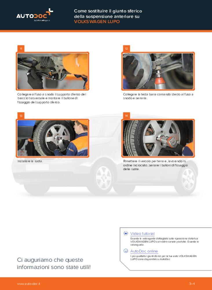 Come effettuare una sostituzione di Testina Braccio Oscillante su 1.2 TDI 3L VW Lupo 6x1