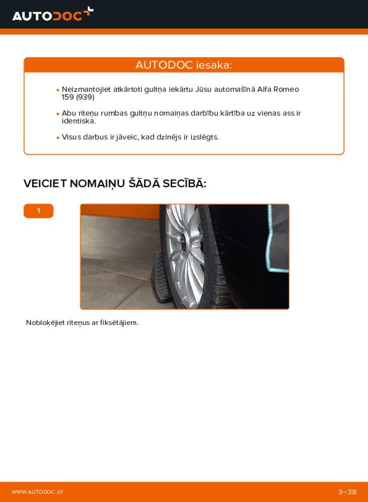 Kā veikt nomaiņu: 1.9 JTDM 16V Alfa Romeo 159 Sportwagon Riteņa rumbas gultnis