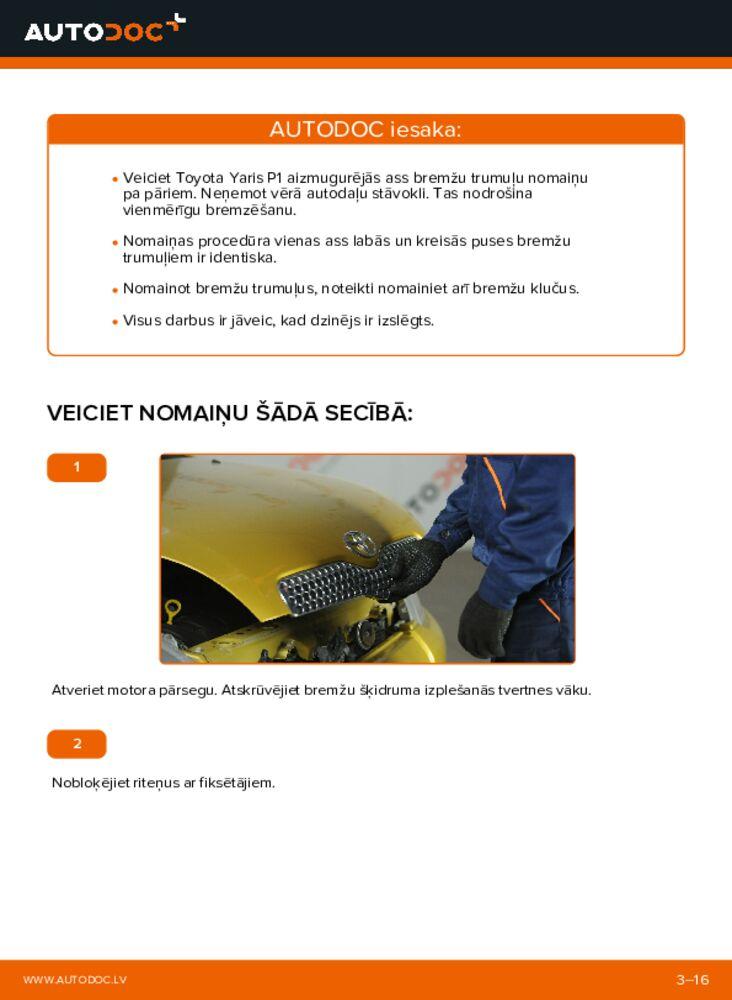 Kā veikt nomaiņu: 1.0 (SCP10_) Toyota Yaris p1 Bremžu trumulis