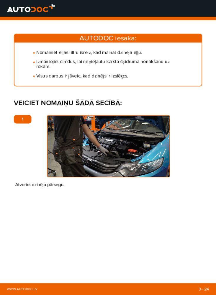 Kā veikt nomaiņu: 1.3 Hybrid (ZE28, ZE2) Honda Insight ZE2/ZE3 Eļļas filtrs