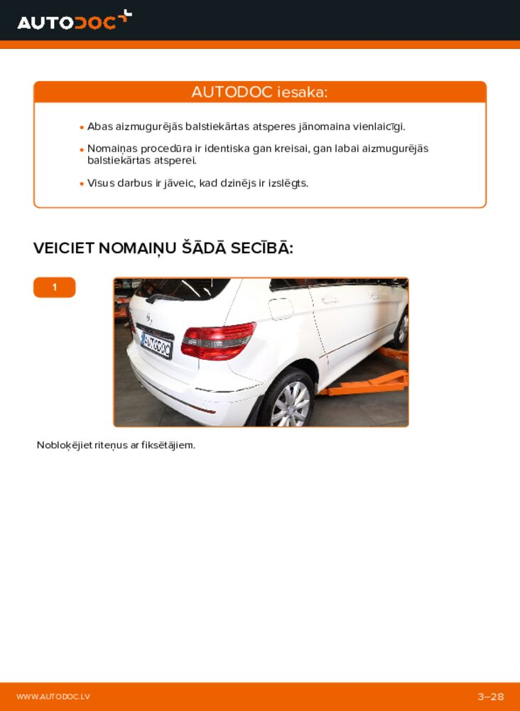 Kā veikt nomaiņu: B 180 CDI 2.0 (245.207) Mercedes W245 Piekare