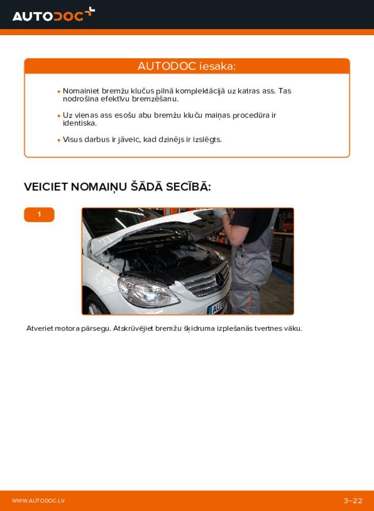 Kā veikt nomaiņu: B 180 CDI 2.0 (245.207) Mercedes W245 Bremžu Kluči