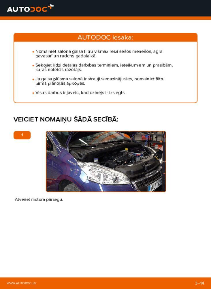 Kā veikt nomaiņu: 1.4 HDi Peugeot 208 1 Salona filtrs