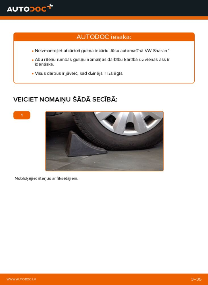 Kā veikt nomaiņu: 1.9 TDI VW Sharan 1 Riteņa rumbas gultnis