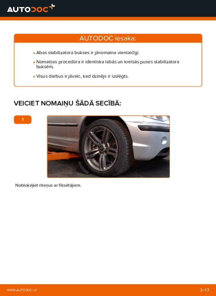 Kā veikt nomaiņu: 320d 2.0 BMW 3 Touring (E46) Stabilizatora Bukses