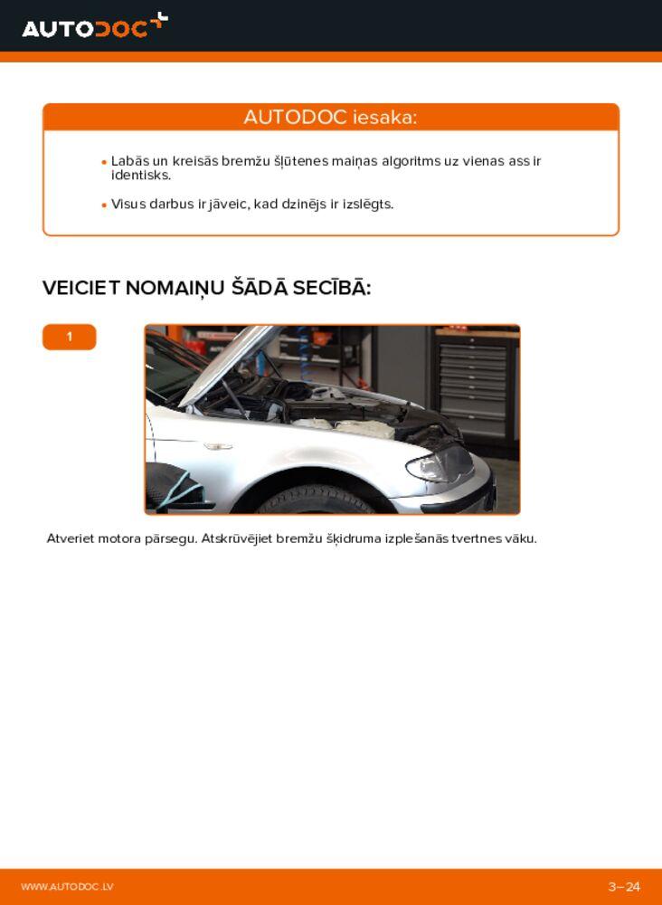 Kā veikt nomaiņu: 320d 2.0 BMW 3 Touring (E46) Bremžu šļūtene