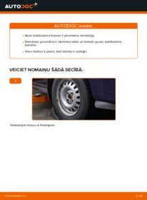 Kā veikt nomaiņu: 1.6 16V (F08, F48) Opel Astra g f48 Stabilizatora Bukses