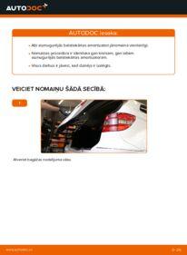 Kā veikt nomaiņu: B 180 CDI 2.0 (245.207) Mercedes W245 Amortizators