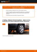 Výměna Řídící páka zavěšení kol BMW X5: zdarma pdf