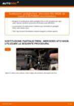 Come cambiare è regolare Pasticche freni MERCEDES-BENZ VITO: pdf tutorial