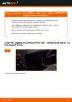 Byta kabinens återluftfilter på Mercedes W210 – utbytesguide