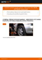 Výměna Řídící páka zavěšení kol MERCEDES-BENZ VITO: zdarma pdf