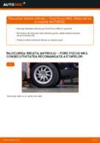 Schimbare: bieleta antiruliu din față >> Ford Focus MK2 | Ghidul de înlocuire