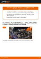 Schimbare Placute Frana OPEL ASTRA: pdf gratuit