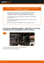 Bremsscheiben wechseln MERCEDES-BENZ VITO: Werkstatthandbuch