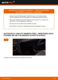 Wie der Wechsel durchführt wird: Innenraumfilter E 300 3.0 Turbo Diesel (210.025) Mercedes W210 tauschen