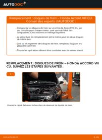 Comment effectuer un remplacement de Disques De Frein sur 2.0 i (CU1) Honda Accord VIII CU