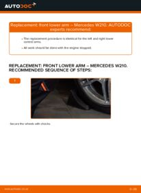 How to carry out replacement: Control Arm on E 300 3.0 Turbo Diesel (210.025) Mercedes W210