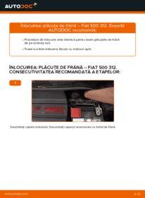 Cum să efectuați înlocuirea: Placute Frana la 1.2 Fiat 500 312
