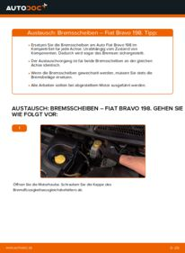 Wie der Wechsel durchführt wird: Bremsscheiben FIAT BRAVO II (198) 1.9 D Multijet 1.6 D Multijet 1.4 tauschen