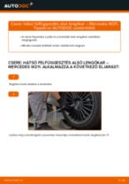 Hogyan cseréje és állítsuk be Gumiharang Készlet Kormányzás MERCEDES-BENZ E-CLASS: pdf útmutató