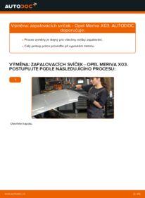 Jak provést výměnu: Zapalovaci svicka na 1.7 CDTI (E75) Opel Meriva x03