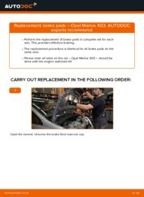 How to carry out replacement: Brake Pads on 1.7 CDTI (E75) Opel Meriva x03