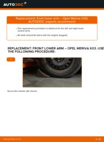 How to carry out replacement: Control Arm on 1.7 CDTI (E75) Opel Meriva x03