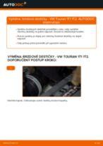 Podrobné PDF tutoriály, jak vyměnit Brzdové Destičky na autě VW TOURAN (1T1, 1T2)