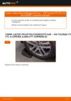 Hátsó felső felfüggesztő kar-csere VW Touran 1T1 1T2 gépkocsin – Útmutató