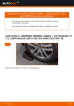 Hinterer oberer Lenker selber wechseln: VW Touran 1T1 1T2 - Austauschanleitung