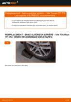 Comment changer : bras supérieur arrière sur VW Touran 1T1 1T2 - Guide de remplacement