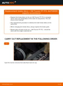 How to carry out replacement: Brake Discs on 1.9 TDI Touran 1t1 1t2