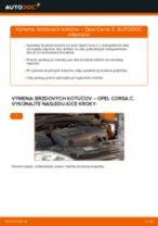 Výmena Brzdový kotouč OPEL CORSA: dielenská príručka
